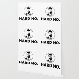 Letterkenny hard no Wallpaper