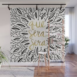 Whatever Will Be, Will Be – Black & Gold Wall Mural