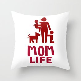 Mom Life - It's Chaotic  Throw Pillow
