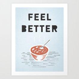 Get Better Art Print