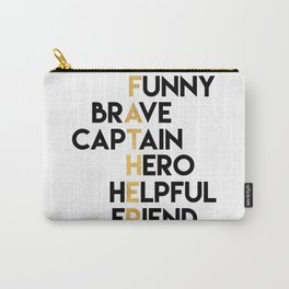 DEAR FATHER Fathers Day Quote Carry-All Pouch