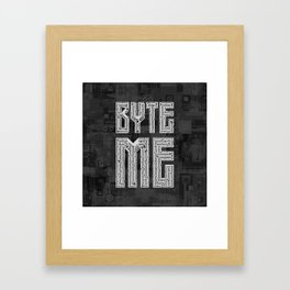 Byte Me Framed Art Print
