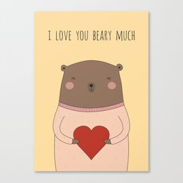 I LOVE YOU BEARY MUCH Canvas Print