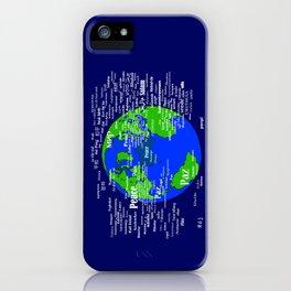 Peace on Earth iPhone Case