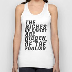 THE RICHES OF CHRIST ARE HIDDEN IN PLAIN OF THE FOOLISH (Matthew 6) Unisex Tank Top