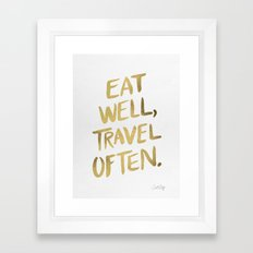 Eat Well Travel Often on Gold Framed Art Print