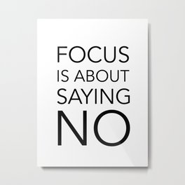 Focus is about.... Metal Print