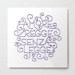 Amore Regge: Love Rules Metal Print