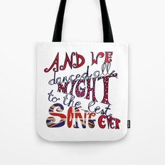 Best Song Ever Tote Bag