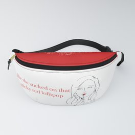 She Sucked Fanny Pack