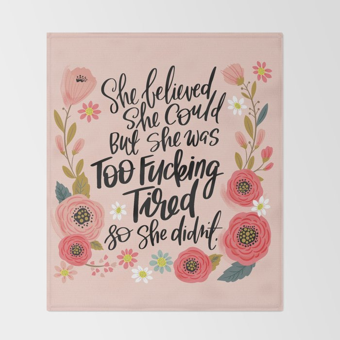 Pretty Swe*ry: She Believed She Could... Throw Blanket