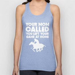 Your Mom Called You Left Your Game At Home Polo Unisex Tank Top