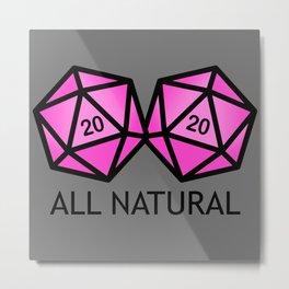 All Natural Metal Print