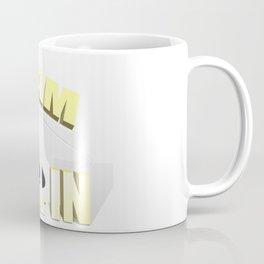 i am all in Coffee Mug