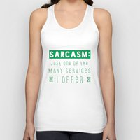 sarcasm Tank Tops featuring Sarcasm by Jude's