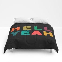 Hell Yeah Comforters