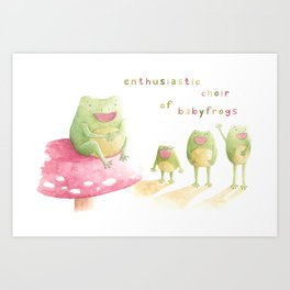 Enthusiastic choir of babyfrogs Art Print