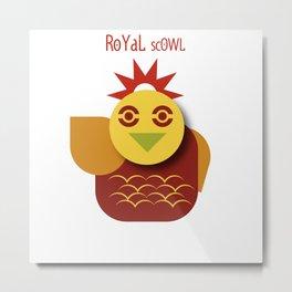 Royal scowl Metal Print