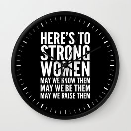 Here's to Strong Women (Black) Wall Clock
