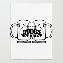 Mugs Not Drugs Funny ST. Patrick's Day Poster