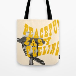 Peaceful Easy Feeling Tote Bag