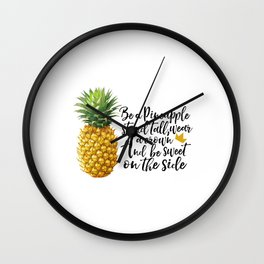 Motivational print,Printable Wall artArt Quote,Pineapple print Be like a pineapple,stand tall Wall Clock