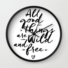 All good Things... Wall Clock
