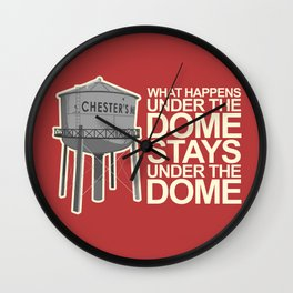 What Happens Under the Dome... Wall Clock