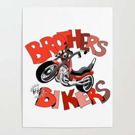 Brothers Bikers Poster