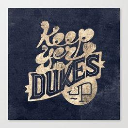 Keep Yer Dukes Up Canvas Print