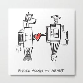 Please Accept My Heart Metal Print