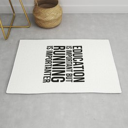 Running Is Importanter Rug