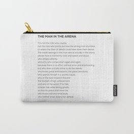 The Man In The Arena Theodore Roosevelt Quote Carry-All Pouch