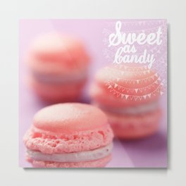 Sweet as Candy Metal Print