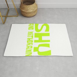 "Perfect Gift For Anti-Social Nerds Saying "" Shy And Withdrawn"" T-shirt Design Withdrawal Humble Rug"