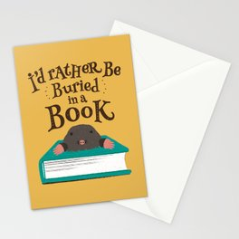 I'd Rather be Buried in a Book - Mole Stationery Cards
