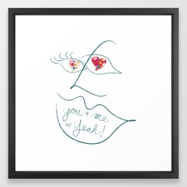 You + Me = Yeah! Framed Art Print