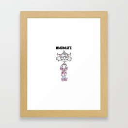Mom Life Framed Art Print