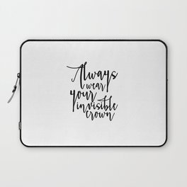 King Of All Wild Things Always Wear Your Invisible Crown Crown Print Nursery Wall Art Kids Gift Nurs Laptop Sleeve