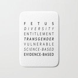 Fetus, Diversity, Entitlement, Transgender, Vulnerable, Science-Based, Evidence-Based Bath Mat