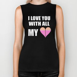 i love you with all of my heart/breasts Biker Tank