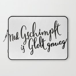 Austria : Ned Gscmimpft is Globt gnuag! Laptop Sleeve