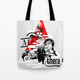 The man who wasn't there Tote Bag