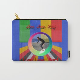 Live Love Surf Carry-All Pouch