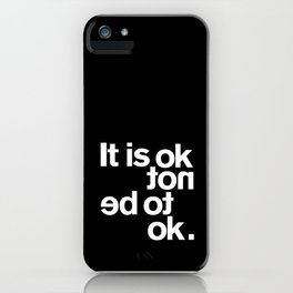 IT IS OK iPhone Case
