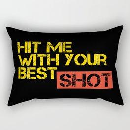 Hit me with your best shot Rectangular Pillow