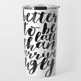 Printable Poster,Quote Prints,Makeup Quote,Bathroom Sign,Girly Print,Printable Wall Art,Funny Quote Travel Mug