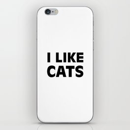 I Like Cats iPhone Skin