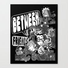 Between Friends Canvas Print