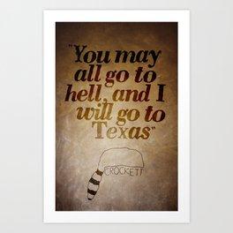 Crockett: Texas or Hell Art Print